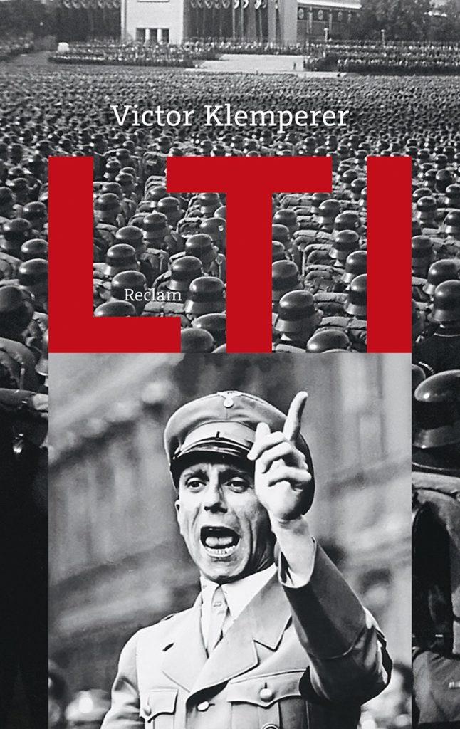 Victor Klemperer: LTI. Notizbuch eines Philologen