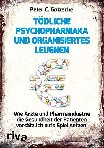 Goetzsche, Psychopharmaka